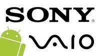 Vaio: Sonys frühere PC-Sparte arbeitet an Android-Smartphones