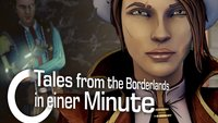 In einer Minute: Tales from the Borderlands (Kurztest)