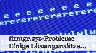Windows-Bluescreen-Meldung fltmgr.sys - Was tun?