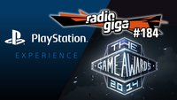 radio giga #184: PlayStation Experience, Game Awards und Game of Thrones