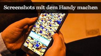 Einen Screenshot auf dem Handy machen - So geht's!