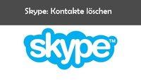 Skype: Kontakte löschen – so funktioniert es am PC, bei Android und iPhone/iPad