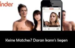 Tinder: Keine Matches oder...