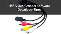 USB Video Grabber-Software: Kostenlose Downloads für Video- und Audiodateien
