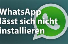 WhatsApp neu installieren -...