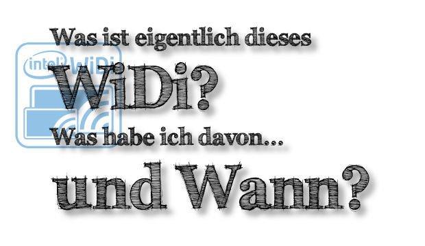 WiDi - Was bringt mir der neue Standard?