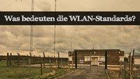 Erklärung: WLAN-Standards - Was bedeuten sie?