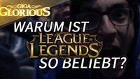 GIGA Glorious: Warum ist League of Legends so beliebt?