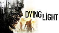 Dying Light: Release der Disc-Version verschoben und neuer Trailer *Update* Release bekannt