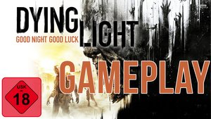 GIGA Gameplay: Dying Light feat. Simon von Twitch Teil 1