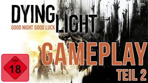 GIGA Gameplay: Dying Light feat. Simon von Twitch Teil 2