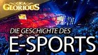 GIGA Glorious: Die Geschichte des E-Sports