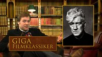 GIGA Filmklassiker #6: Das surreal-magische Kino des David Lynch