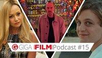 radio giga: Der GIGA FILM Podcast #15