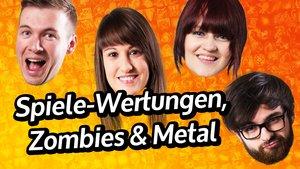 GIGA InTeam: Spiele-Wertungen, Zombies & Metal (Teil 1)