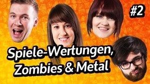 GIGA InTeam: Spiele-Wertungen, Zombies & Metal (Teil 2)