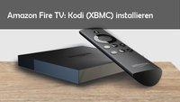 Amazon Fire TV: Kodi (XBMC) installieren - Anleitung