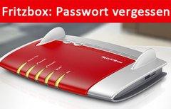 Fritzbox: Passwort vergessen...