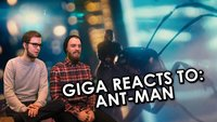 GIGA reacts to... Ant-Man Trailer!