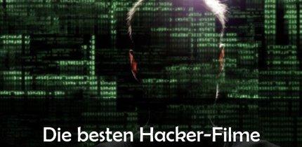 Die besten Hacker-Filme: Von Crackern, Hackern und Cyber-Spezialisten