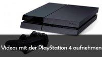 PS4 aufnehmen und Gameplay-Videos, Tutorials und Let's Plays selber machen