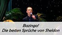 Sheldon Cooper: Die besten Sprüche und Zitate - Bazinga!