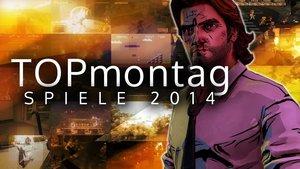 TOPmontag - Spiele 2014 - Teil 1