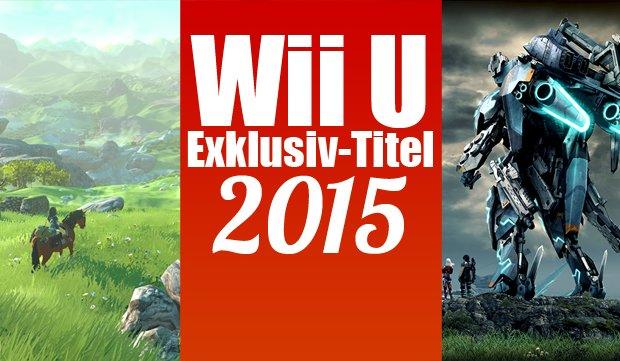 Wii-U-Exklusivtitel 2015: Zelda, Star Fox und (viel) mehr!