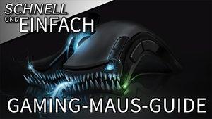 Schnell und Einfach: Der Gaming-Maus-Guide