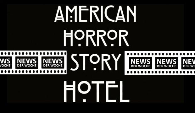 News der Woche: Lady Gaga zu Gast im American Horror Story Hotel