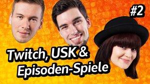 GIGA InTeam: Twitch, USK & Episoden-Spiele (Teil 2)