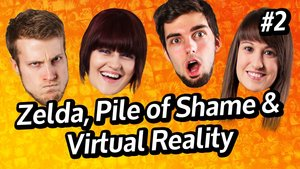 GIGA InTeam: Zelda, Pile of Shame & Virtual Reality (Teil 2)