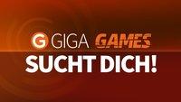Wir suchen DICH: Werde Praktikant oder News-Redakteur bei GIGA GAMES!