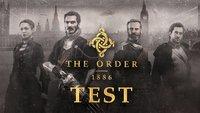 The Order 1886 Test: Ein Wechselbad der Gefühle
