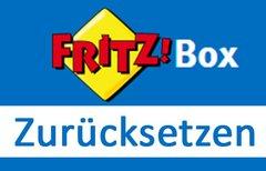 Fritzbox zurücksetzen:...