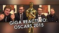 GIGA reacts to... Oscarverleihung 2015!