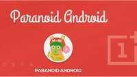 Paranoid Android: Statement zum OnePlus-Deal, verlost OnePlus One-Invites