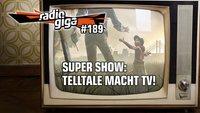 radio giga #189: Telltale macht TV-Serien, neues Guitar Hero und The Order: 1886