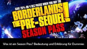 Was ist ein Season Pass? Erklärung und Beispiele für Dummies
