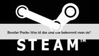 Steam Booster Packs – was ist das und wozu benötigt man sie?