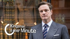 Kingsman in einer Minute