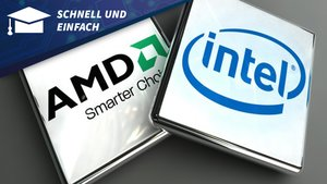 Schnell und Einfach: AMD oder Intel?