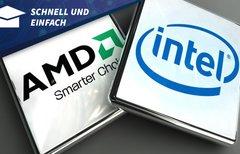 AMD oder Intel: Was ist besser...