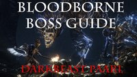 Bloodborne Boss-Gegner Guide: Darkbeast Paarl - Tipps und Tricks (Video)