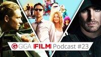 radio giga: Der GIGA FILM Podcast #23 – mit DC, Der Nanny & Bloodline