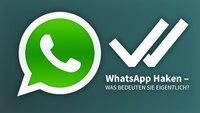 WhatsApp: Haken und andere Zeichen erklärt