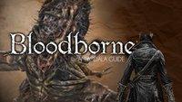 Bloodborne: Der Großartige Amygdala - Boss-Leitfaden