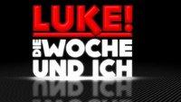 LUKE! Die Woche und ich im Live-Stream & TV: heute auf Sat.1