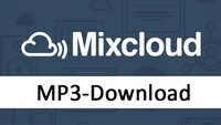 Mixcloud-Download: Songs als mp3 herunterladen – so geht's