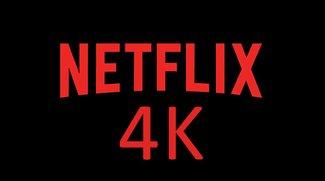 Netflix in 4K: diese Filme & Serien gibt's – aber lohnt die hohe Auflösung überhaupt?